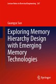 Exploring Memory Hierarchy Design with Emerging Memory Technologies (eBook, PDF)