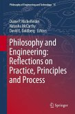 Philosophy and Engineering: Reflections on Practice, Principles and Process (eBook, PDF)