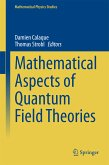 Mathematical Aspects of Quantum Field Theories (eBook, PDF)