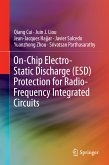 On-Chip Electro-Static Discharge (ESD) Protection for Radio-Frequency Integrated Circuits (eBook, PDF)