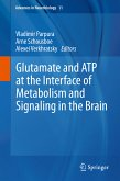 Glutamate and ATP at the Interface of Metabolism and Signaling in the Brain (eBook, PDF)