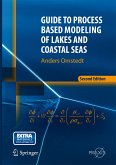 Guide to Process Based Modeling of Lakes and Coastal Seas (eBook, PDF)