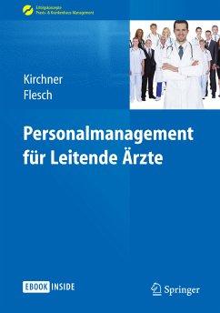 Personalmanagement für Leitende Ärzte (eBook, PDF)