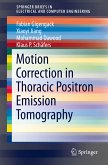 Motion Correction in Thoracic Positron Emission Tomography (eBook, PDF)
