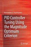 PID Controller Tuning Using the Magnitude Optimum Criterion (eBook, PDF)