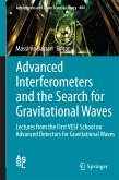 Advanced Interferometers and the Search for Gravitational Waves (eBook, PDF)