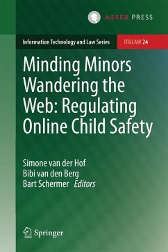 Minding Minors Wandering the Web: Regulating Online Child Safety (eBook, PDF)