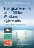 Ecological Research at the Offshore Windfarm alpha ventus (eBook, PDF)