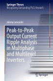 Peak-to-Peak Output Current Ripple Analysis in Multiphase and Multilevel Inverters (eBook, PDF)