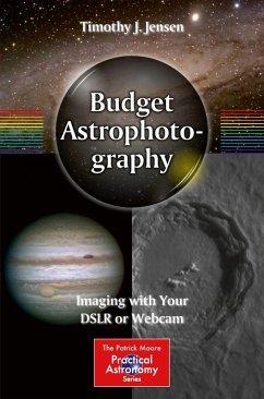 Budget Astrophotography (eBook, PDF) - Jensen, Timothy J.