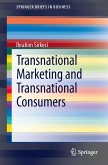 Transnational Marketing and Transnational Consumers (eBook, PDF)