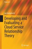 Developing and Evaluating a Cloud Service Relationship Theory (eBook, PDF)