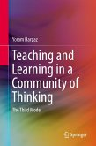 Teaching and Learning in a Community of Thinking (eBook, PDF)