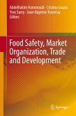 Food Safety, Market Organization, Trade and Development (eBook, PDF)