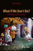 What If We Don't Die? (eBook, PDF)