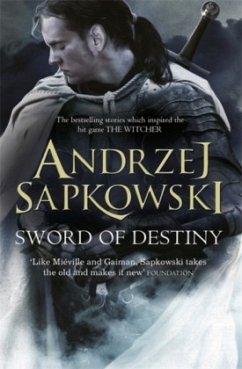 Sword of Destiny - Sapkowski, Andrzej