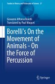 Borelli's On the Movement of Animals - On the Force of Percussion (eBook, PDF)