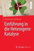 Einführung in die Heterogene Katalyse (eBook, PDF)