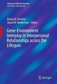 Gene-Environment Interplay in Interpersonal Relationships across the Lifespan (eBook, PDF)