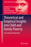 Theoretical and Empirical Insights into Child and Family Poverty (eBook, PDF)