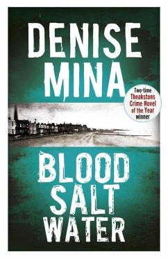 Blood, Salt, Water - Mina, Denise