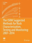 The ISRM Suggested Methods for Rock Characterization, Testing and Monitoring: 2007-2014 (eBook, PDF)