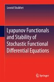 Lyapunov Functionals and Stability of Stochastic Functional Differential Equations (eBook, PDF)