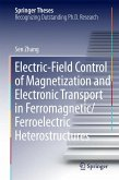 Electric-Field Control of Magnetization and Electronic Transport in Ferromagnetic/Ferroelectric Heterostructures (eBook, PDF)