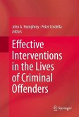 Effective Interventions in the Lives of Criminal Offenders (eBook, PDF)