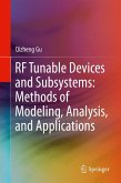 RF Tunable Devices and Subsystems: Methods of Modeling, Analysis, and Applications (eBook, PDF)