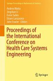 Proceedings of the International Conference on Health Care Systems Engineering (eBook, PDF)