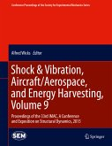 Shock & Vibration, Aircraft/Aerospace, and Energy Harvesting, Volume 9 (eBook, PDF)