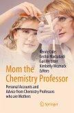 Mom the Chemistry Professor (eBook, PDF)