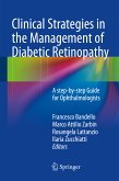 Clinical Strategies in the Management of Diabetic Retinopathy (eBook, PDF)
