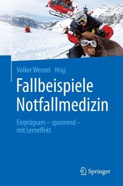 Fallbeispiele Notfallmedizin (eBook, PDF)