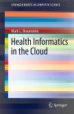 Health Informatics in the Cloud (eBook, PDF)