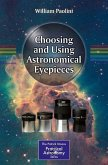 Choosing and Using Astronomical Eyepieces (eBook, PDF)