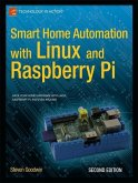 Smart Home Automation with Linux and Raspberry Pi (eBook, PDF)