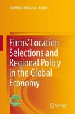 Firms' Location Selections and Regional Policy in the Global Economy (eBook, PDF)