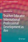 Teacher Educator International Professional Development as Ren (eBook, PDF)