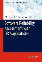 Software Reliability Assessment with OR Applications (eBook, PDF) - Kapur, P. K.; Pham, Hoang; Gupta, A.; Jha, P. C.