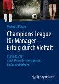 Champions League für Manager – Erfolg durch Vielfalt (eBook, PDF)