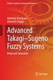 Advanced Takagi¿Sugeno Fuzzy Systems (eBook, PDF)