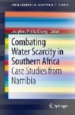 Combating Water Scarcity in Southern Africa (eBook, PDF)
