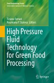 High Pressure Fluid Technology for Green Food Processing (eBook, PDF)