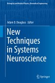 New Techniques in Systems Neuroscience (eBook, PDF)