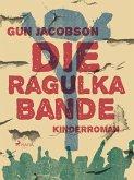 Die Ragulka-Bande (eBook, ePUB)