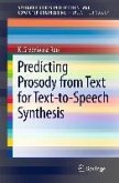 Predicting Prosody from Text for Text-to-Speech Synthesis (eBook, PDF)