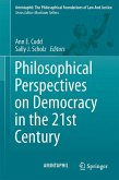 Philosophical Perspectives on Democracy in the 21st Century (eBook, PDF)