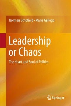 Leadership or Chaos (eBook, PDF) - Schofield, Norman; Gallego, Maria
